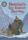 Reading Champion: Hannibal's Epic Elephant Journey : Independent Reading 18 - Book
