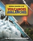 Natural Disaster Zone: Volcanoes and Avalanches - Book