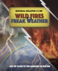 Natural Disaster Zone: Wildfires and Freak Weather - Book