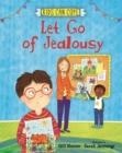 Kids Can Cope: Let Go of Jealousy - Book