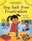Kids Can Cope: Step Back from Frustration - Book