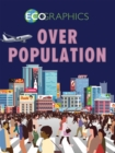 Ecographics: Overpopulation - Book