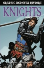 Graphic Medieval History: Knights - Book