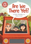 Reading Champion: Are We There Yet? : Independent Reading Red 2 - Book