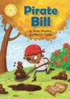Reading Champion: Pirate Bill : Independent Reading Yellow - Book