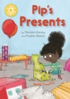 Reading Champion: Pip's Presents : Independent Reading Yellow 3 - Book