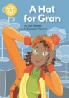 Reading Champion: A Hat for Gran : Independent Reading Yellow - Book