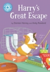 Reading Champion: Harry's Great Escape : Independent Reading Blue 4 - Book