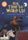 Reading Champion: It's Time to Wake Up! : Independent Reading Orange 6 - Book