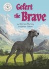 Gelert the Brave : Independent Reading White 10 - Book