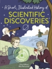 A Short, Illustrated History of... Scientific Discoveries - Book