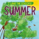 I Love the Seasons: Summer - Book
