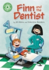 Reading Champion: Finn and the Dentist : Independent Reading Green 5 - Book