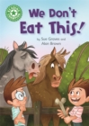 Reading Champion: We Don't Eat This! : Independent Reading Green 5 - Book