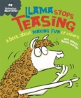 Llama Stops Teasing : A book about making fun of others - Book