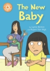 Reading Champion: The New Baby : Independent Reading Orange 6 - Book