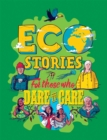 Eco Stories for those who Dare to Care - Book