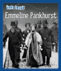 Info Buzz: Famous People: Emmeline Pankhurst - Book