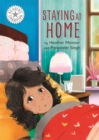 Reading Champion: Staying at Home : Independent Reading White 10 - Book