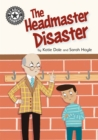 Reading Champion: The Headmaster Disaster : Independent Reading 12 - Book