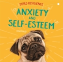 Build Resilience: Anxiety and Self-Esteem - Book