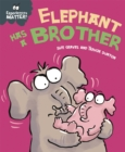 Experiences Matter: Elephant Has a Brother - Book