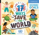 17 Ways to Save the World - eBook