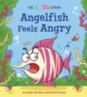 The Emotion Ocean: Angelfish Feels Angry - Book