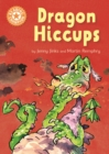 Dragon's Hiccups : Independent Reading Orange 6 - eBook
