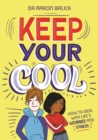 Keep Your Cool: How to Deal with Life's Worries and Stress - eBook