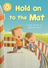 Hold on to the Mat : Independent Reading Yellow 3 - eBook