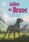 Gelert the Brave : Independent Reading White 10 - eBook