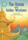 The House with Golden Windows : Independent Reading Turquoise 7 - eBook