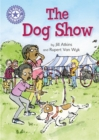 The Dog Show : Independent Reading Purple 8 - eBook