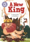 A New King : Independent Reading Purple 8 - eBook