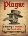 Plague : A History of Pestilence and Pandemics - Book