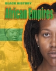 Black History: African Empires - Book