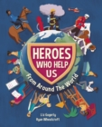 Heroes Who Help Us From Around the World - eBook