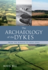 The Archaeology of the Dykes - Book