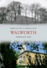Walworth Through Time - Book