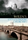 Wren's City of London Churches - Book