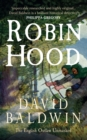 Robin Hood : The English Outlaw Unmasked - Book