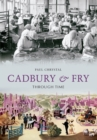 Cadbury & Fry Through Time - Book