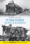 Yorkshire People and Railways - Book