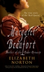Margaret Beaufort : Mother of the Tudor Dynasty - Book
