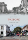 Watford Through Time - Book
