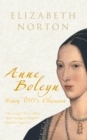 Anne Boleyn : Henry VIII's Obsession - eBook