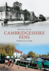 The Cambridgeshire Fens Through Time - Book