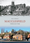Macclesfield Through Time - Book