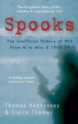 Spooks the Unofficial History of MI5 From M to Miss X 1909-39 - eBook